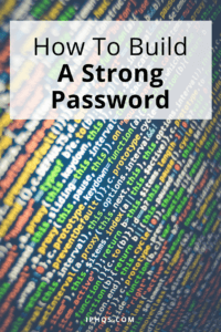 How To Build A Strong Password