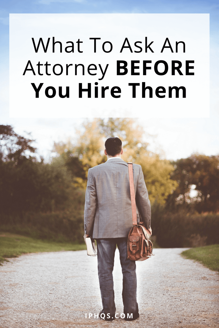 If you're about to hire an attorney, you're on the cusp of a huge decision! Here are 4 big questions you should ask an attorney BEFORE you hire them.
