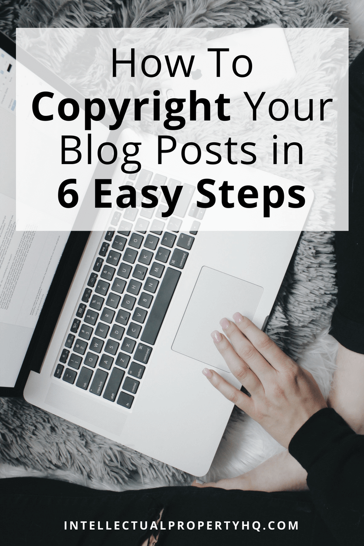 How To Copyright Your Blog Posts In 6 Easy Steps | IPHQ