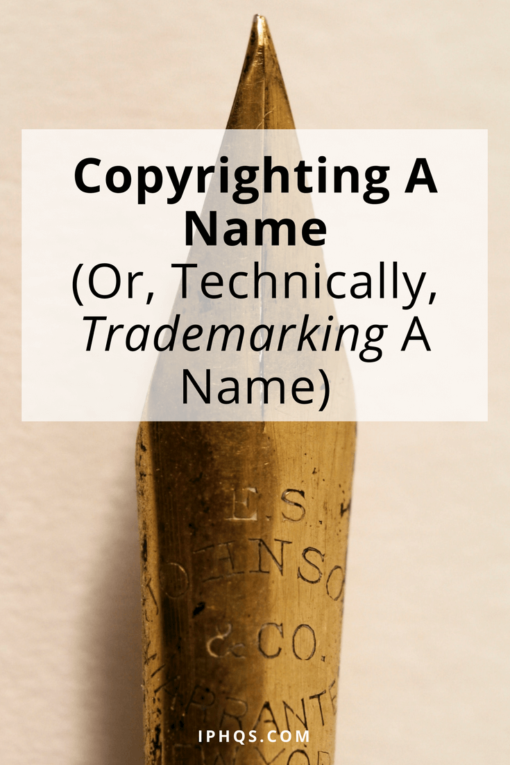 Copyrighting a name isn't actually possible--but trademarking one is! This post explains how.