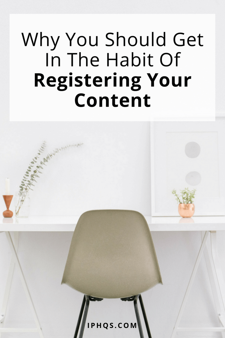 Even if you're a small-time content creator, here are 3 solid reasons why you should get in the habit of registering your content.